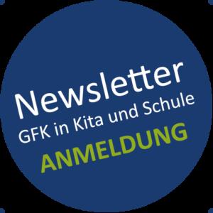 Anmeldung Newsletter GFK in Kita und Schule